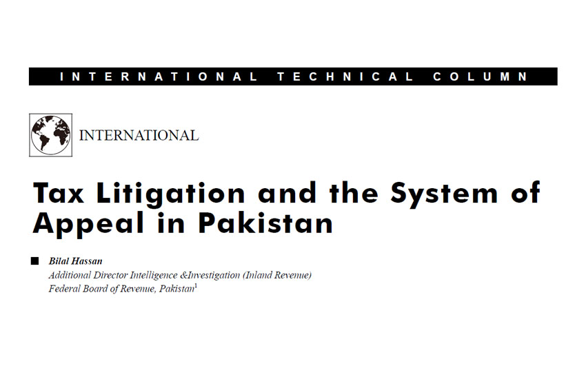 Tax Litigation and the System of Appeal in Pakistan