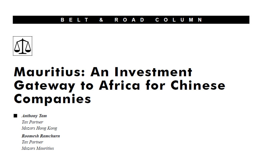 Mauritius: An Investment Gateway to Africa for Chinese Companies